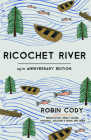 Ricochet River: 25th Anniversary Edition Cover Image