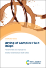 Drying of Complex Fluid Drops: Fundamentals and Applications Cover Image