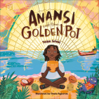 Anansi and the Golden Pot Cover Image