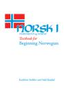 Norsk, nordmenn og Norge 1: Textbook for Beginning Norwegian Cover Image