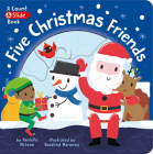 Five Christmas Friends: A Count & Slide Book Cover Image