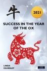 Success in the Year of the Ox: Chinese Horoscope 2021 Cover Image