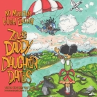 No Mountain High Enough: Zola's Daddy-Daughter Dates Cover Image