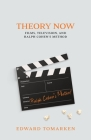 Theory Now: Films, Television, and Ralph Cohen's Method Cover Image
