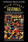 Main Street Festivals: Traditional and Unique Events on America's Main Streets (National Trust City Guides) Cover Image