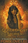 Queer Ghost Stories Volume Five Cover Image