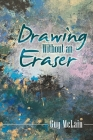 Drawing Without an Eraser Cover Image