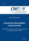 European Engagement Under Review: Exporting Values, Rules, and Practices to the Post-Soviet Space Cover Image