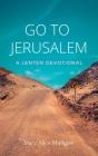 Go to Jerusalem: A Lenten Devotional Cover Image