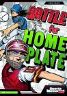 Battle for Home Plate (Sports Illustrated Kids Graphic Novels) Cover Image