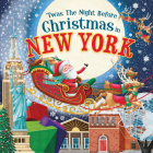 'twas the Night Before Christmas in New York Cover Image