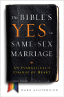 The Bible's Yes to Same-Sex Marriage: An Evangelical's Change of Heart Cover Image