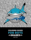 Coloring Books For Boys: Sharks: Advanced Coloring Pages for Tweens, Older Kids & Boys, Geometric Designs & Patterns, Underwater Ocean Theme, S Cover Image
