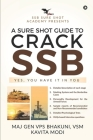 A Sure Shot Guide to Crack Ssb: Yes, You Have It in You Cover Image