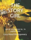 The Story Girl: spécial annotations by: le papillon bleu Cover Image