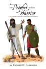 The Prophet and the Warrior: A Fictional History of Moses and Joshua Cover Image