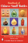 The Handbook of Chinese Snuff Bottles Cover Image
