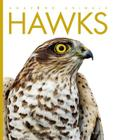 Amazing Animals: Hawks Cover Image