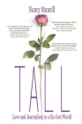 Tall: Love and Journalism in a Six-foot World Cover Image