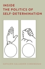 Inside the Politics of Self-Determination Cover Image