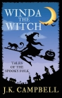 Winda the Witch: Tales of the Spooky Folk Cover Image