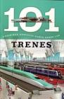 Trenes: 101 Cosas Que Deberias Saber Sobre Los ( Trains: 101 Facts ) Cover Image