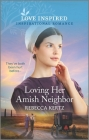 Loving Her Amish Neighbor Cover Image