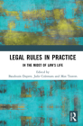 Legal Rules in Practice: In the Midst of Law's Life Cover Image