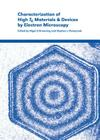 Characterization of High Tc Materials and Devices by Electron Microscopy Cover Image