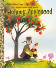 My Little Golden Book About Johnny Appleseed Cover Image
