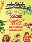 keep calm and watch detective Pierce how he will behave with plant and animals: A Gorgeous Coloring and Guessing Game Book for Pierce /gift for Pierce Cover Image