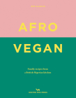 Afro Vegan: Family Recipes from a British-Nigerian Kitchen Cover Image