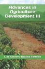 Advances in Agriculture Development III Cover Image