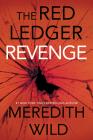 Revenge: The Red Ledger Parts 7, 8 & 9 (Volume 3) Cover Image