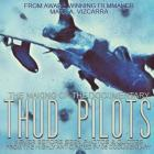Thud Pilots: The Making of the Documentary Cover Image