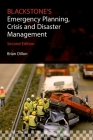 Blackstone's Emergency Planning, Crisis and Disaster Management Cover Image