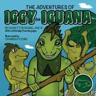 The Adventures of Iggy the Iguana Cover Image