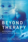 Beyond Therapy: Biotechnology and the Pursuit of Happiness Cover Image