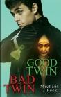 Good Twin, Bad Twin Cover Image