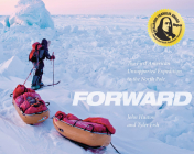 Forward: The First American Unsupported Expedition to the North Pole Cover Image