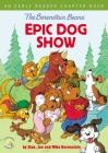 The Berenstain Bears' Epic Dog Show: An Early Reader Chapter Book Cover Image