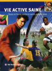 Vie Active Saine: Soyez En Forme, Restez En Sante, Amusez-Vous Cover Image