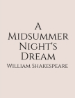 A Midsummer Night's Dream: Cambridge School Shakespeare ( Annotated) First Edition. Cover Image