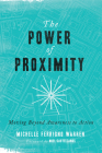 The Power of Proximity: Moving Beyond Awareness to Action Cover Image