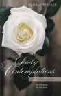 Daily Contemplations: Wisdom and Love: An Almanac for the Soul Cover Image