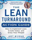 The Lean Turnaround Action Guide: How to Implement Lean, Create Value and Grow Your People Cover Image