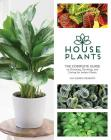 Houseplants: The Complete Guide to Choosing, Growing, and Caring for Indoor Plants Cover Image