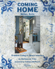 Coming Home: Modern Rustic: Creative Living in Dutch Interiors Cover Image