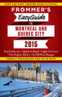 Frommer's Easyguide to Montreal and Quebec City 2015 Cover Image