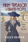 High Treason at the Grand Hotel: A Fiona Figg Mystery Cover Image